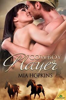 Cowboy Player (Cowboy Cocktail) - Mia Hopkins