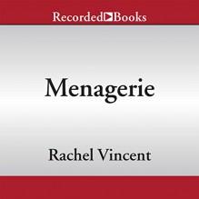 Menagerie - Rachel Vincent, Gabra Zackman