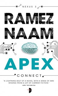Apex: Nexus Arc Book 3 - Ramez Naam