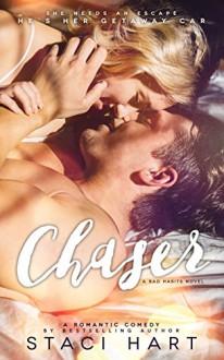 Chaser (Bad Habits Book 2) - Staci Hart