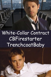 White-Collar Contract - CBFirestarter,TrenchcoatBaby