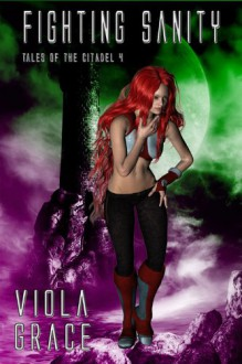 Fighting Sanity - Viola Grace