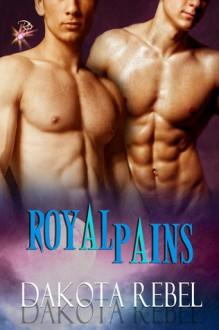 Royal Pains - Dakota Rebel