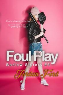 Foul Play - Jordan Ford