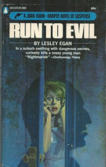 Run to Evil - Lesley Egan