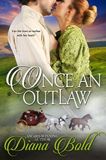 Once An Outlaw: A Novella - Diana Bold