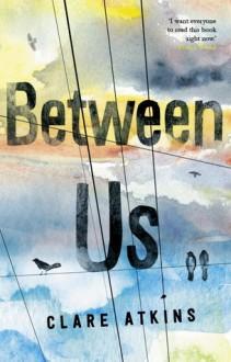Between Us - Clare Atkins