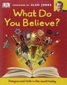 What Do You Believe? by Aled Jones (1-Mar-2011) Hardcover - Aled Jones