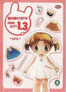 Momochan, Guru Kelas 1.3 - Hina