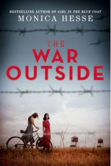The War Outside - Monica Hesse