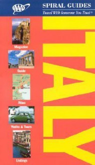 AAA Spiral Italy, 2nd Edition (Aaa Spiral Guides) - Sally Roy, Teresa Fisher, Rebecca Ford