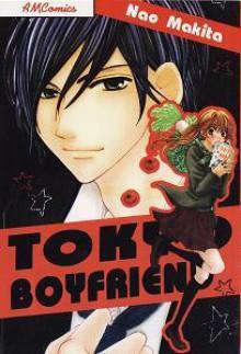 Tokyo Boyfriend - Nao Makita