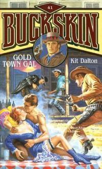 Gold Town Gal - Kit Dalton