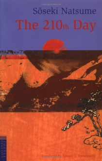 The 210th Day - Soseki Natsume, Sammy T. Tsunematsu