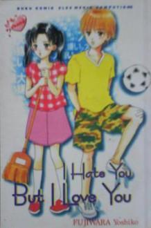 I Hate You But I Love You - Yoshiko Fujiwara
