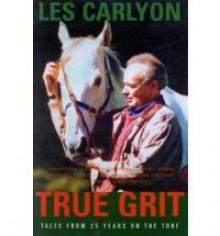 TRUE GRIT - Les Carlyon