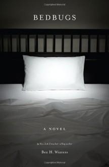 Bedbugs - Ben H. Winters