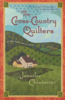 The Cross-Country Quilters - Jennifer Chiaverini
