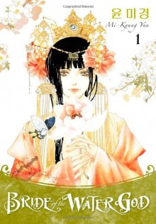 Bride of the Water God, Volume 1 - Mi-Kyung Yun