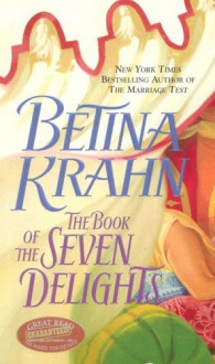 The Book of the Seven Delights - Betina Krahn