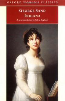 Indiana - Sylvia Raphael,Naomi Schor,George Sand