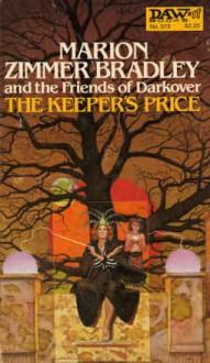 The Keeper's Price - Marion Zimmer Bradley,Jacqueline Lichtenberg,Jean Lorrah,Diana L. Paxson