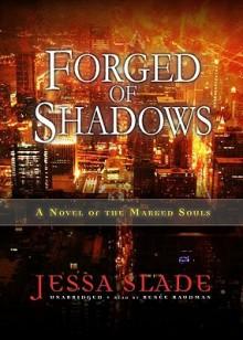 Forged of Shadows (Audio) - Jessa Slade, Renée Raudman