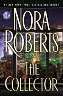 The Collector - Nora Roberts
