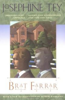 Brat Farrar - Josephine Tey,Robert Barnard