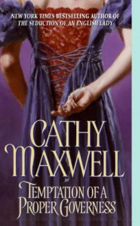 Temptation of a Proper Governess - Cathy Maxwell