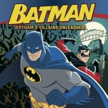 Batman Classic: Gotham's Villains Unleashed! - John Sazaklis, Mada Design, Inc.