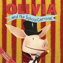 OLIVIA and the School Carnival: with audio recording - Tina Gallo, Guy Wolek