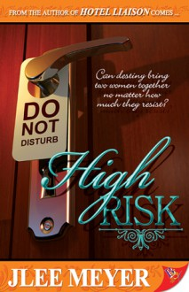 High Risk - J. Lee Meyer