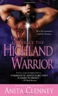 Embrace the Highland Warrior - Anita Clenney