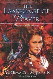 The Language of Power - Rosemary Kirstein