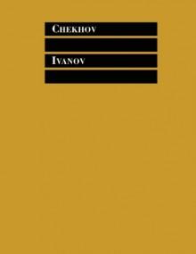 IVANOV - Anton Chekhov, Stephen Mulrine