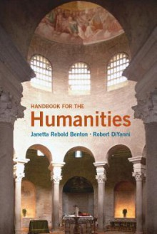 Handbook for the Humanities Plus New Myartslab with Etext -- Access Card Package - Janetta Rebold Benton