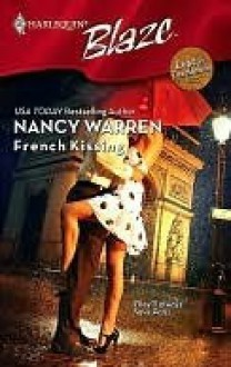French Kissing (Harlequin Blaze #389)(Lust In Translation) - Nancy Warren