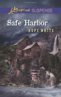 Safe Harbor - Hope White