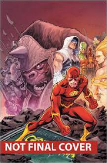 The Flash, Vol. 3: Gorilla Warfare - Francis Manapul, Brian Buccellato, Marcus To, Ryan Winn, Marcio Takara