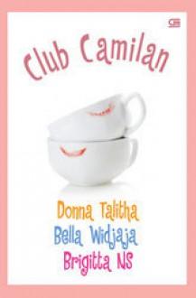 Club Camilan - Bella Widjaja, Brigitta NS, Donna Talitha