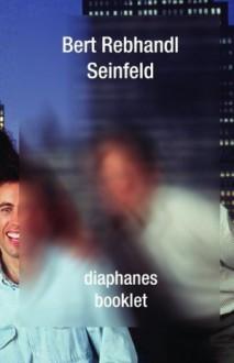 Seinfeld - Bert Rebhandl