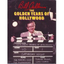 The Golden Years of Hollywood - Bill Collins
