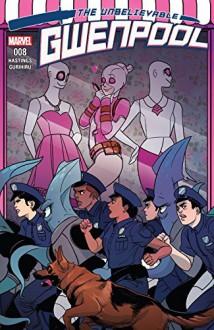 Gwenpool, The Unbelievable (2016-) #8 - Christopher Hastings,Gurihiru,Stacey Lee