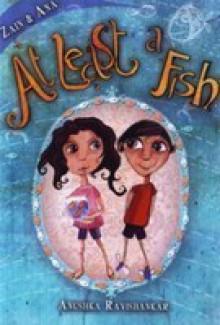 At least a Fish - Anushka Ravishankar
