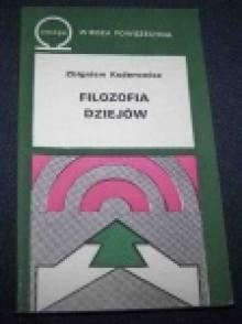 Filozofia dziejów - Zbigniew Kuderowicz