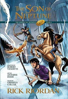 The Heroes of Olympus, Book Two, The Son of Neptune: The Graphic Novel - Rick Riordan,Antoine Dode,Orpheus Collar,Robert Venditti