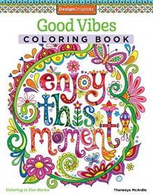 Good Vibes Coloring Book (Coloring Is Fun) - Thaneeya McArdle