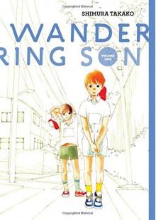 Wandering Son, Vol. 2 - Matt Thorn,Shimura Takako