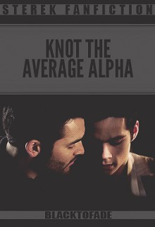 Knot the Average Alpha - blacktofade